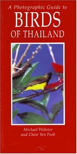 9780883590416: A Photographic Guide to Birds of Thailand