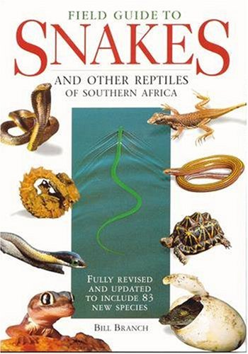 9780883590423: Field Guide to the Snakes and Other Reptiles of Southern Africa