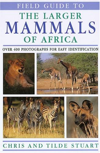 9780883590447: Field Guide to the Larger Mammals of Africa