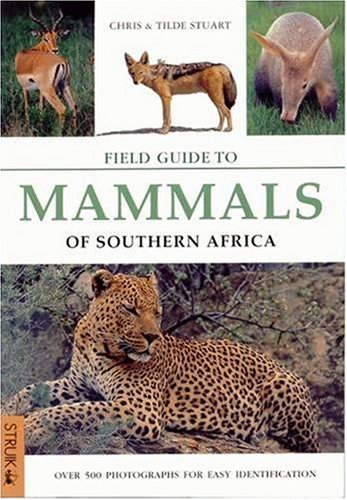 9780883590478: A Field Guide to Mammals of Southern Africa