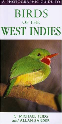 9780883590508: A Photographic Guide to Birds of the West Indies