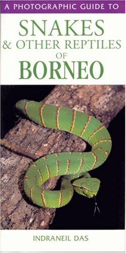 9780883590614: Photographic Guide to Snakes and Other Reptiles of Borneo