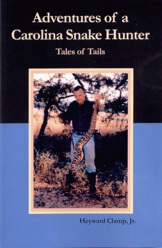 9780883590638: Adventures of a Carolina Snake Hunter, Tales of Tails