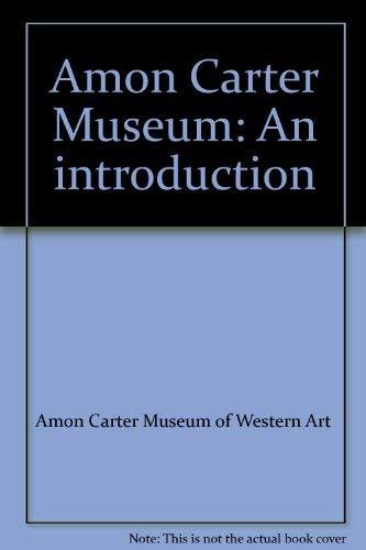 9780883600436: Amon Carter Museum: An introduction