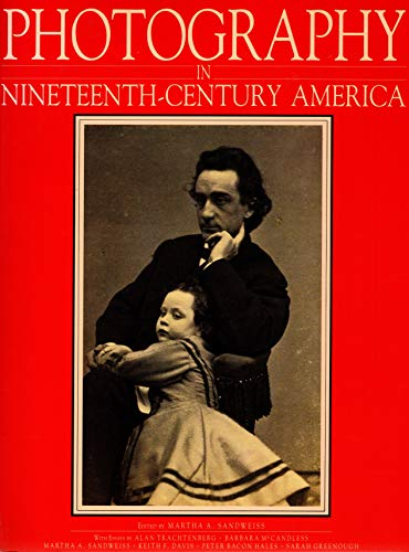 9780883600672: Photography in Nineteenth Century America 1839-1900