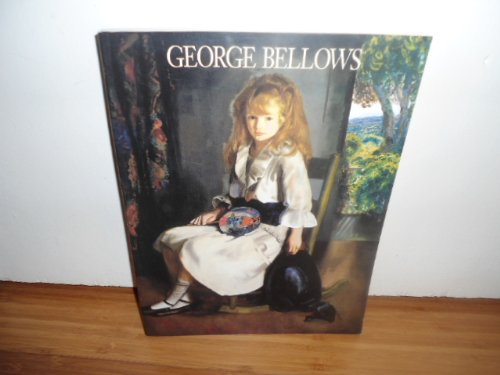 Paintings of George Bellows (0883600684) by Michael Quick; Jane Myers; Marianne Doezema; Franklin Kelly