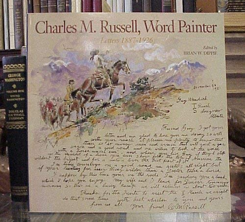 9780883600733: Charles M. Russell, Word Painter