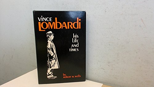 9780883610022: Vince Lombardi: His Life and Times