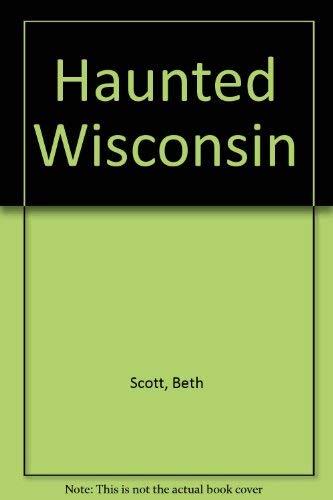 9780883610824: Haunted Wisconsin