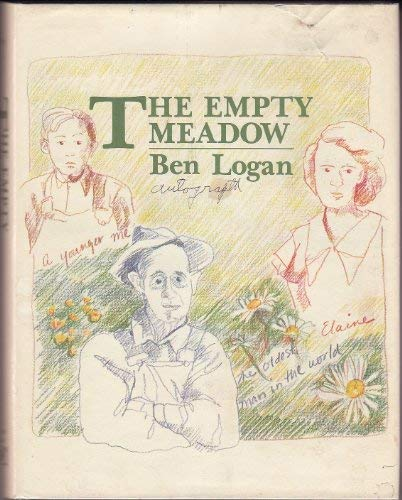 The Empty Meadow: Logan, Ben