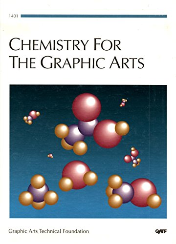 Chemistry for the Graphic Arts: Eldred, Nelson Richards