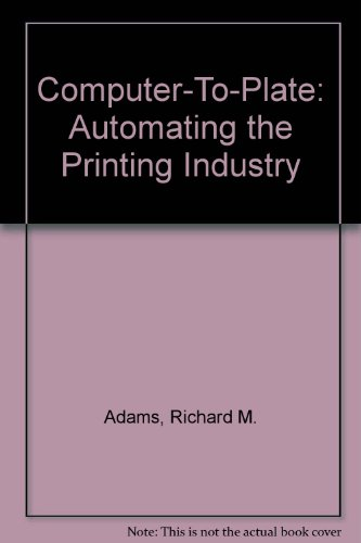 9780883621912: Computer-To-Plate: Automating the Printing Industry