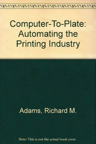9780883622179: Computer-To-Plate: Automating the Printing Industry