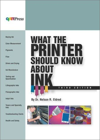 9780883622841: What the Printer Should Know About Ink