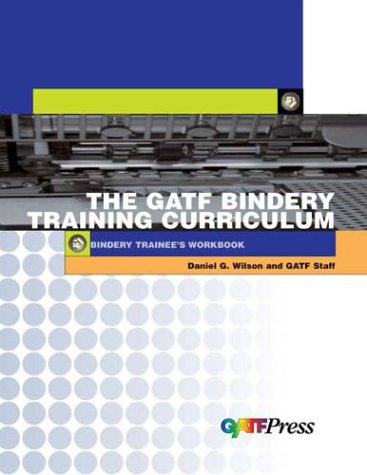 9780883624777: Bindery Training Curriculum: Trainee's Workbook (Gatf Training Curriculums)
