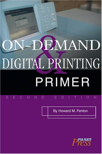 9780883624968: On-Demand and Digital Printing Primer