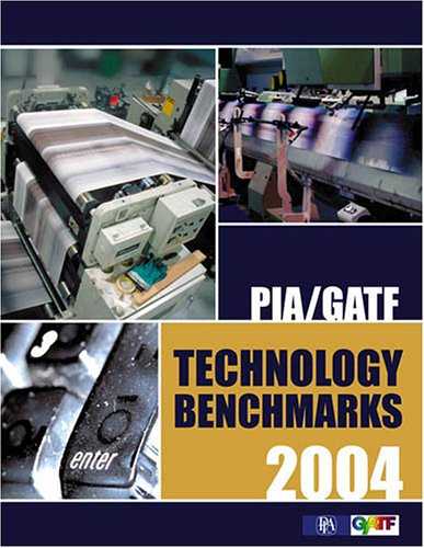 Pia/gatf Technology Benchmarks 2004 (0883624990) by PIA