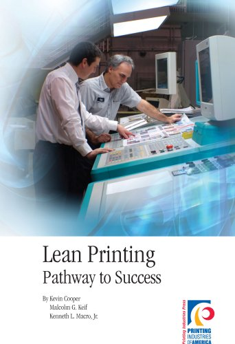 Lean Printing: Pathway to Success: Kevin Cooper, Malcolm