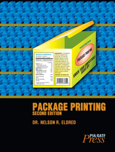 Package Printing, 2nd Edition: Eldred, Nelson R