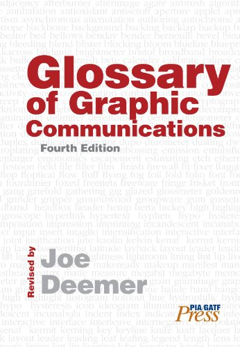 Glossary of Graphic Communications, 4th Edition