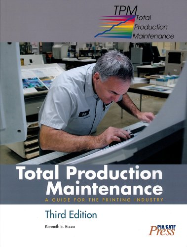 9780883626207: Total Production Maintenance: A Guide for the Printing Industry