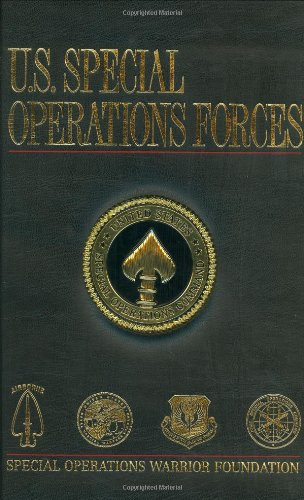 U.S. Special Operations Forces - Schemmer, Benjamin F. and John T. Carney