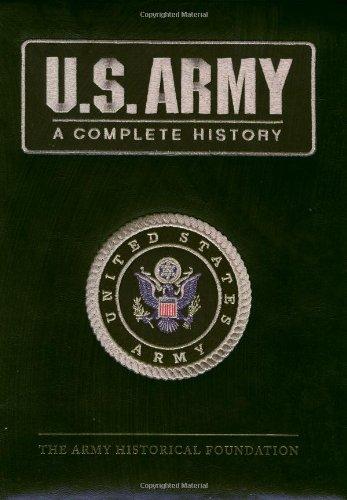 U.S. Army: A Complete History: Bluhm, Raymond, K.