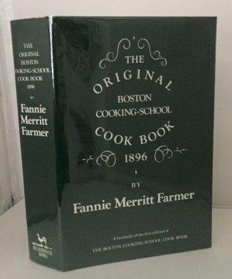 The Original Boston Cooking-School Cook Book, 1896: Farmer, Fannie Merritt