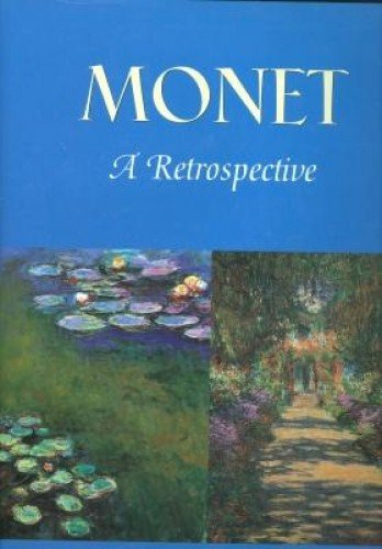 Monet a Retrospective: Stuckey, Charles
