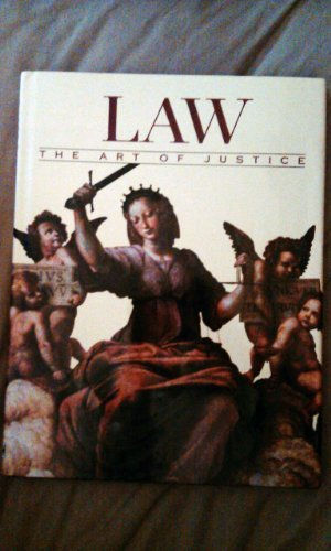 LAW THE ART OF JUSTICE: WARHOL, ANDY;SHAHN, BEN;RIVERA, DIEGO (SUBJECTS); COHEN, MORRIS L.(AUTHOR)