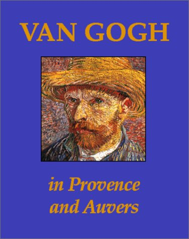 9780883633410: Van Gogh in Provence and Auvers