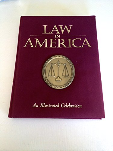 9780883633458: Law in America: An Illustrated Celebration
