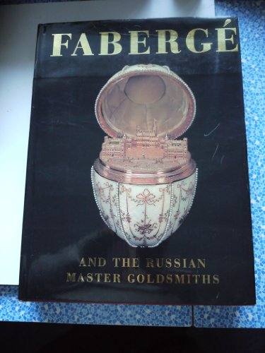 9780883633564: FABERGE and the russian master goldsmiths