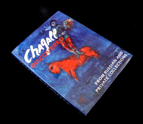 9780883633731: Chagall Discovered: From Russian and Private Collections