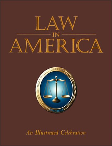 9780883633779: Law in America: An Illustrated Celebration