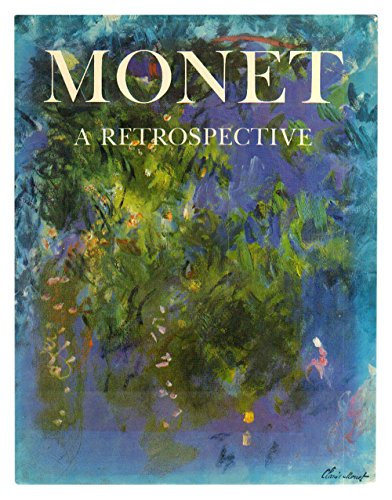Monet: A Retrospective: Stuckey, Charles F.
