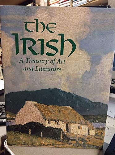 THE IRISH: A TREASURY OF ART AND LITERATURE.: Carola, Leslie Conron