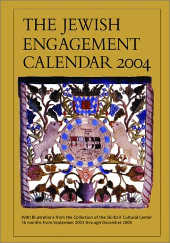 The Jewish Engagement Calendar 2004: With Illustrations: Skirball Cultural Ctr