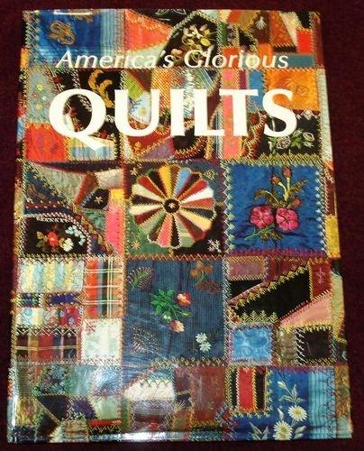 America's Glorious Quilts: Duke, Dennis;Harding, Deborah