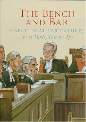 The Bench and Bar: Great Legal Caricatures from Vanity Fair: Cohen, Morris
