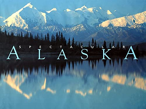 9780883634981: Spectacular Alaska