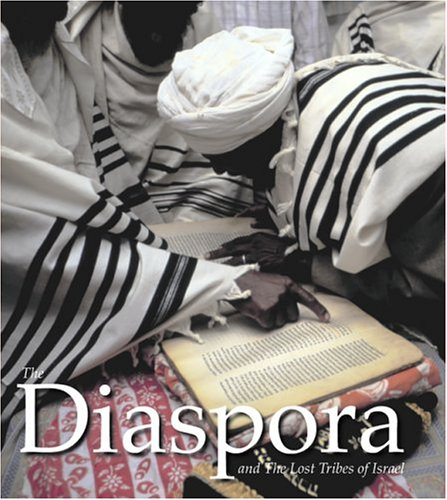 The Diaspora and the Lost Tribes of Israel