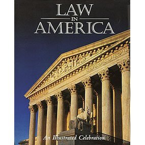 9780883636787: Law In America-An Illustrated Celebration