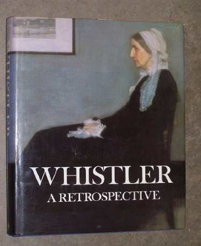 9780883636893: Whistler: A retrospective