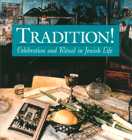 9780883636978: Tradition!: Celebration and Ritual in Jewish Life