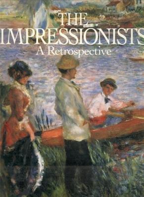9780883637913: The Impressionists: A Retrospective