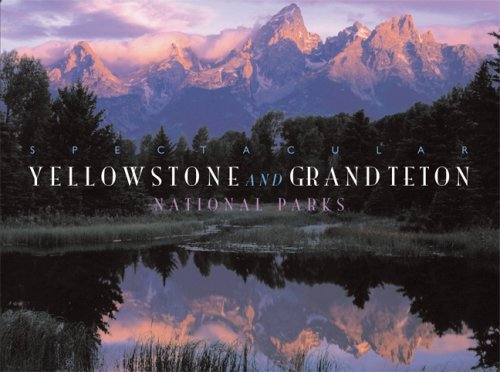9780883638316: Spectacular Yellowstone and Grand Teton National Parks