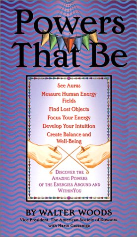 9780883639313: Powers That Be: Discover the Amazing Powers of the Energies Around You