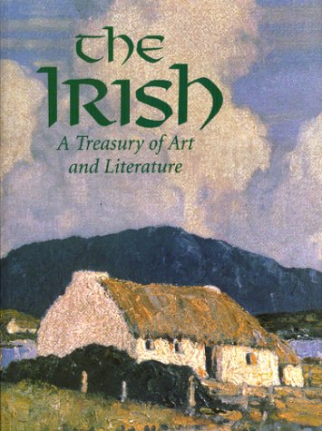 The Irish: A Treasury of Art and Literature,: Leslie Conron Carola