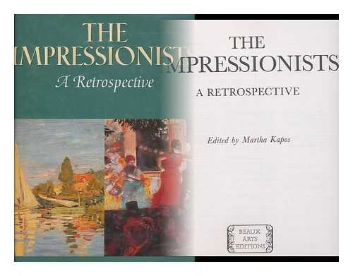 9780883639726: The Impressionists: A Retrospective